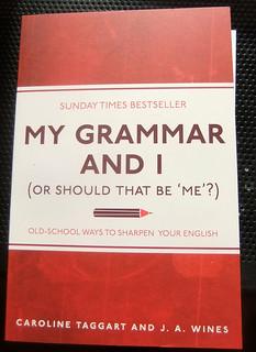 My Grammar and I (t2) | by Gwydion M. Williams