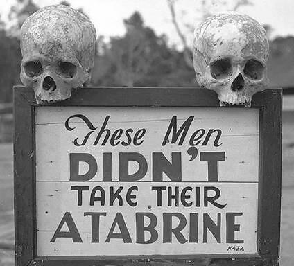 Estos hombres no tomaron su Atabrine