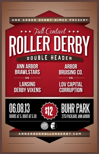 Ann Arbor Derby Dimes Double Header 6/8/13 Flier | by Ann Arbor Derby Dimes