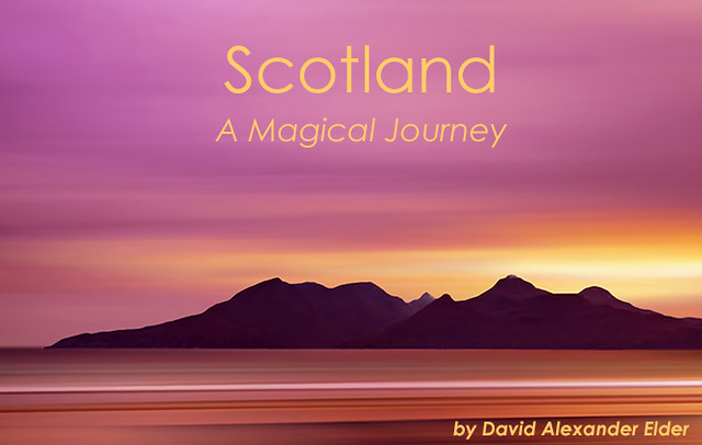 Scotland - A Magical Journey