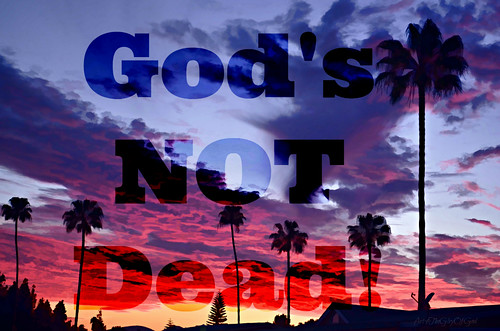 """God's Not Dead"" 