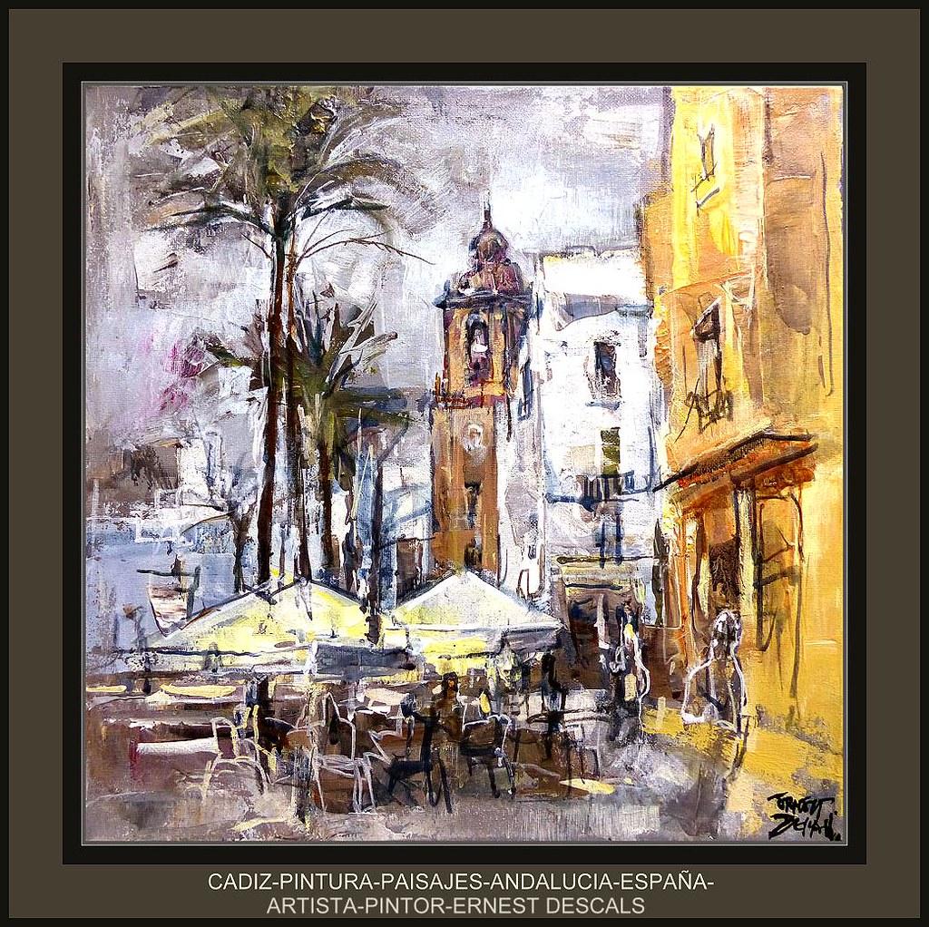 Cadiz Pintura Andalucia Paisajes Artista Pintor Ernest Des Flickr