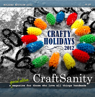 CraftSanity Magazine Holiday 2012 | by Just Be Happy Crochet