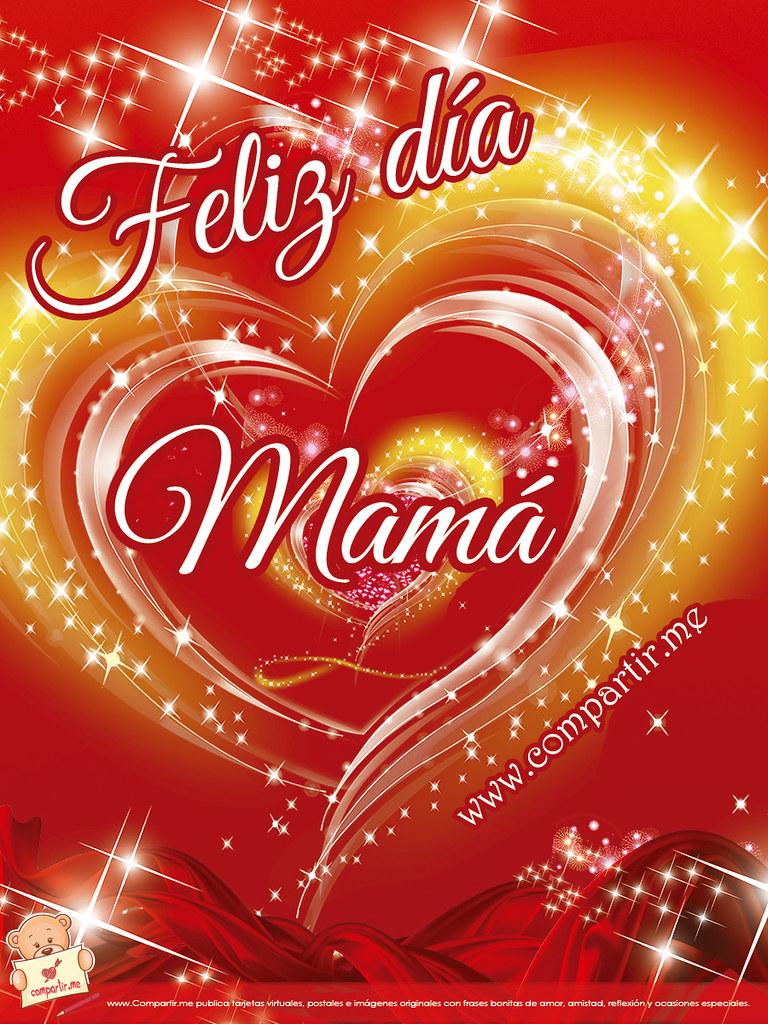 Frases De Amor Imagen De Corazón Feliz Día Mamá Ver Ima Flickr