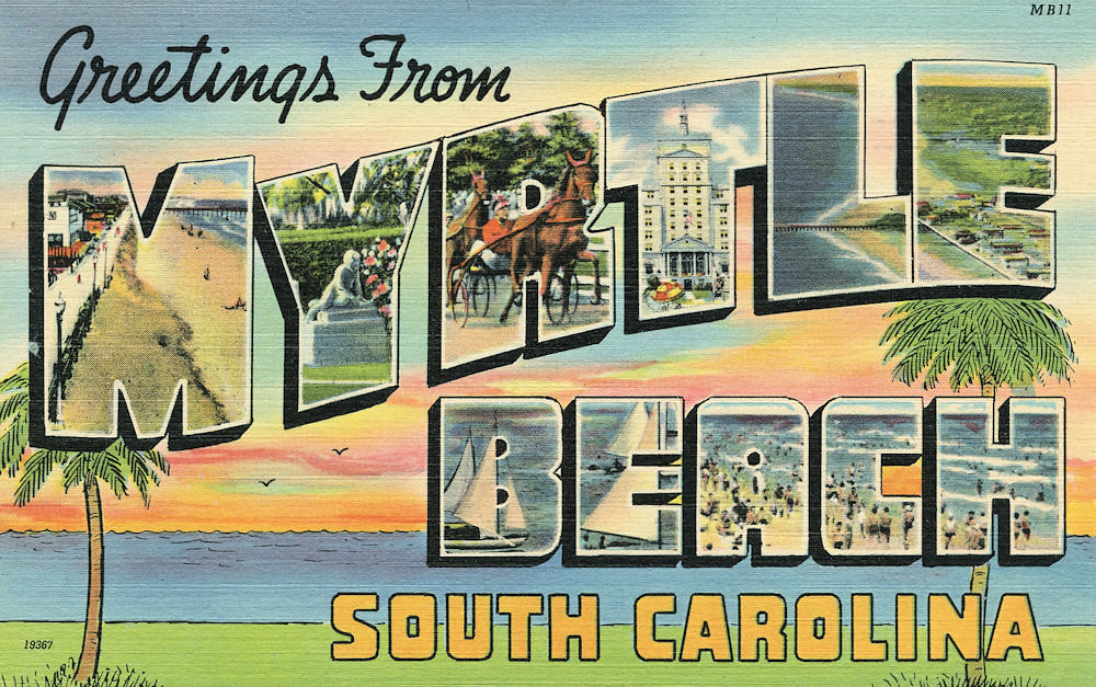 Greetings from Myrtle Beach, South Carolina - Large Letter ...
