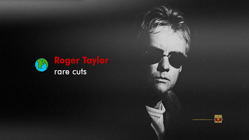 Roger Taylor Rare Cuts | by My Queen Collection