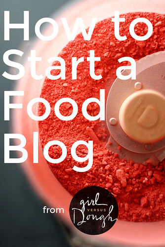How to Start a Food Blog (in 3 easy steps!) | girlversusdough.com | by girlversusdough