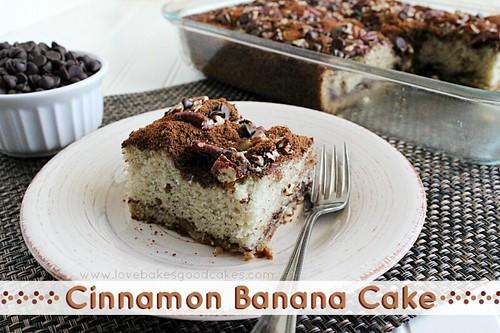 Cinnamon Banana Cake | by lovebakesgoodcakes