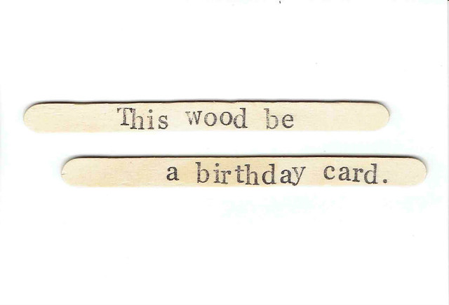 This Wood Be A Birthday Card
