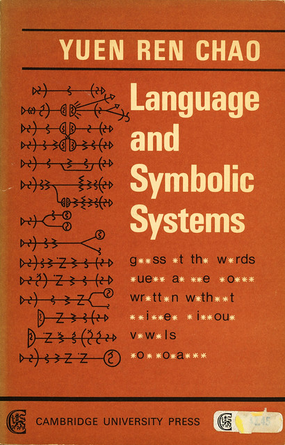 Cambridge University Press - Yuen Ren Chao - Language and Symbolic Systems