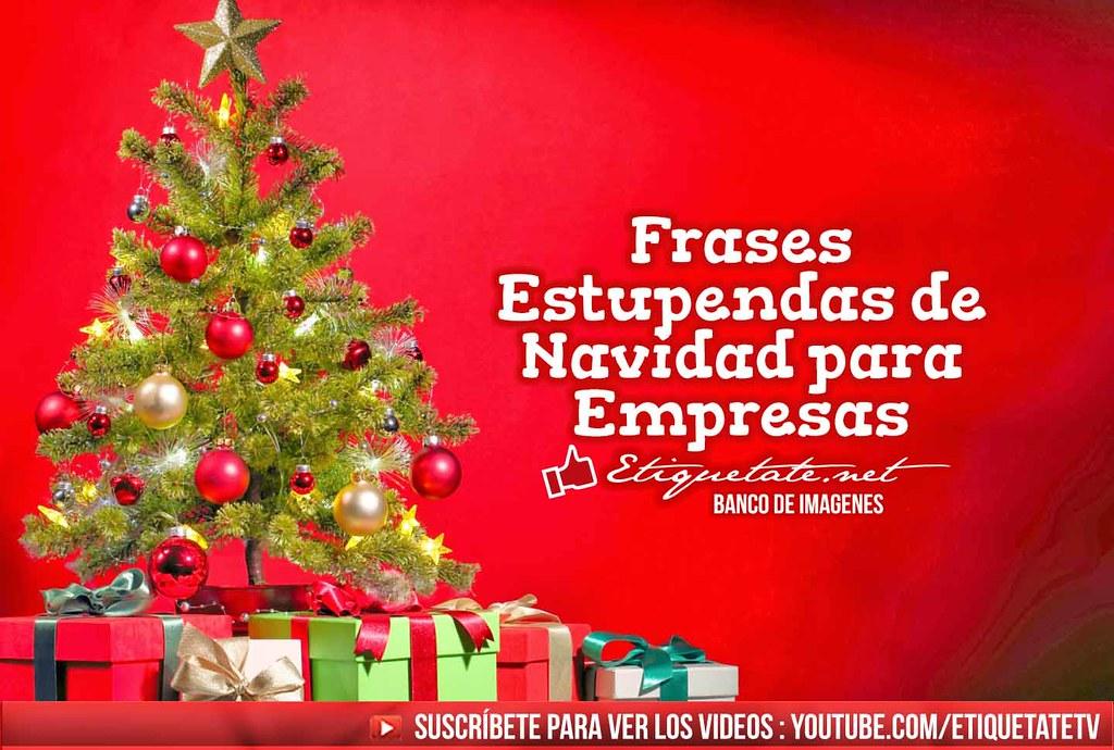 Frases Estupendas De Navidad Para Empresas Frases Estupend