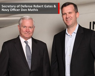 SECDEF Robert Bob Gates & CDR Don Mathis Kinetic Navy | by cdr.donmathis1