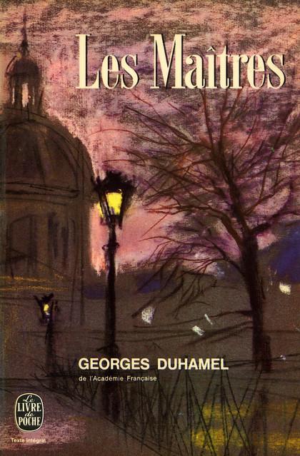 Livre de Poche 1514 - Georges Duhamel - Les Maîtres