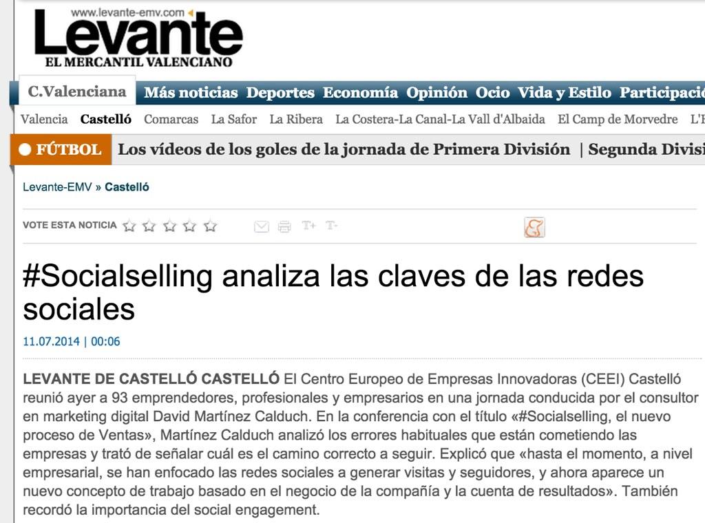 2014-07-11 #Socialselling analiza las claves de las redes sociales - David Martinez Calduch - Periódico El Levante