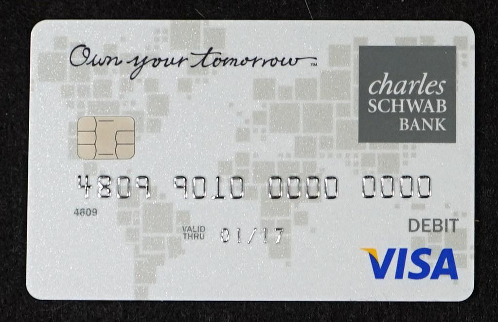 Chip-enabled Charles Schwab Bank Visa Debit Card  Charles S  Flickr