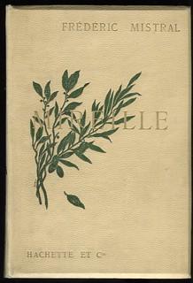 """Reliure de """"Mireille"""" de Frédéric Mistral. Paris, Hachette, 1891.   by Bibliothèque Méjanes - Aix-en-Provence"""