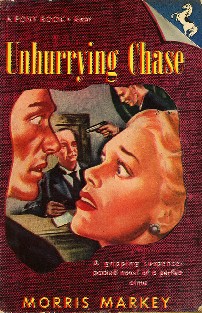 Pony Books 53 - Morris Markey - Unhurrying Chase