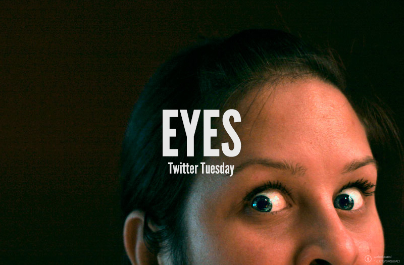 #TwitterTuesday: Eyes | Look deep into those eyes, what do you see? Eyes are our natural lenses, capturing the world in a glance, showing us the beauty in the world, between every blink.