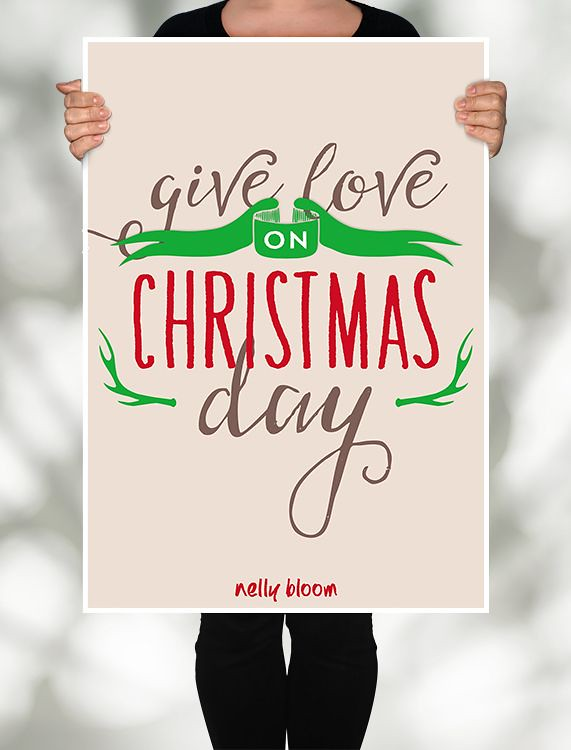 Give Love On Christmas Day.31 Day Poster Challenge Day 25 Give Love On Christmas Da