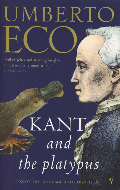 Vintage Books - Umberto Eco - Kant and the Platypus