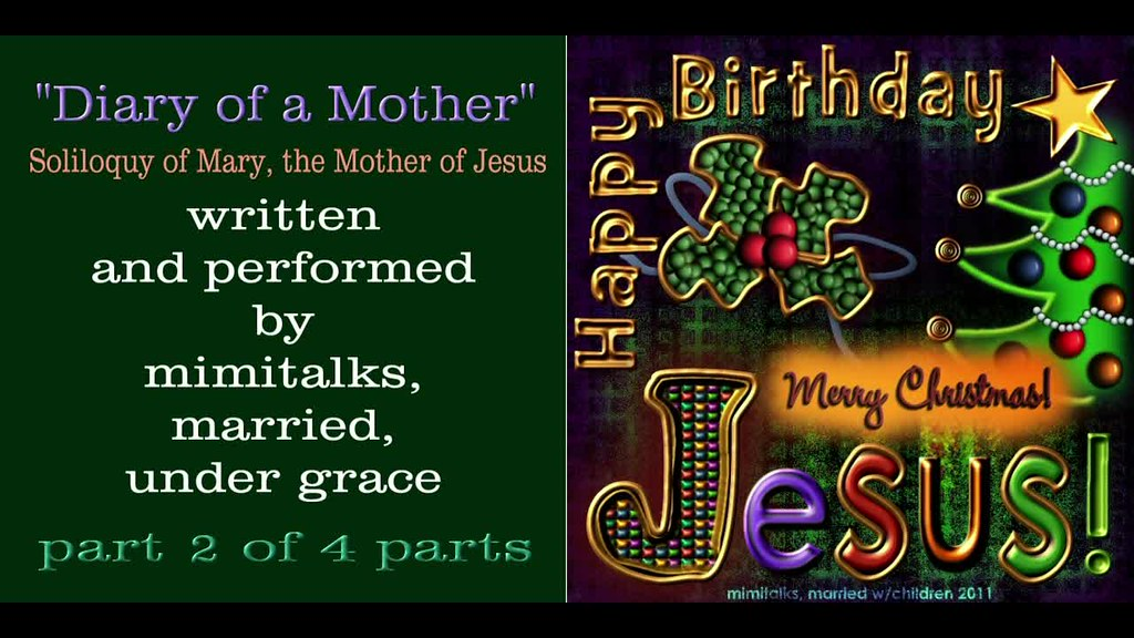 Mary Christmas soliloquy part 2 (birth of Jesus Christ ...