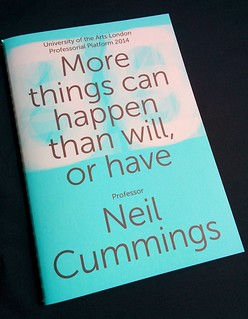 Publication: More things can happen than will, or have | by neil cummings