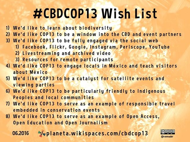 Wishlist: Thirteenth meeting of the Conference of the Parties (#CBDCOP13 #COP13) @CBDNews @COP13mx @SEMARNAT_mx @conabio @clalyc