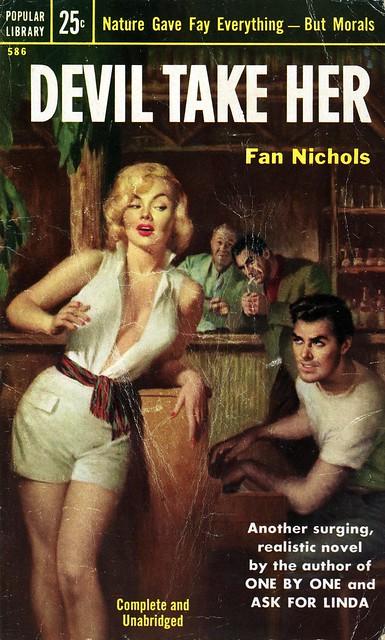 Popular Library 586 - Fan Nichols - Devil Take Her