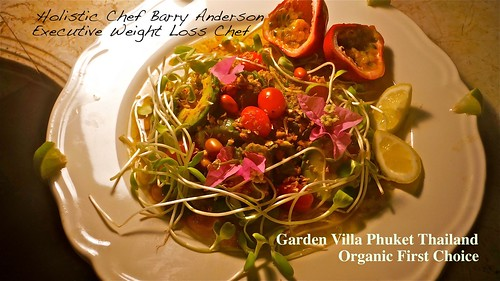 Organic First Choice at the Garden Villa Phuket Thailand | by Barry Gourmet and Raw