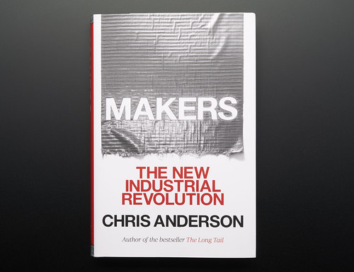 Makers: The New Industrial Revolution by Chris Anderson | by adafruit