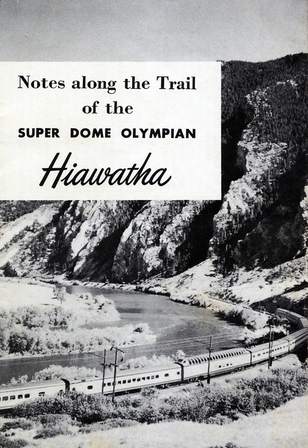 Notes Long the Trail of the Super Dome Olympian Hiawatha