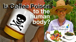Is Coffee Poison to the Human Body? | by Barry Gourmet and Raw