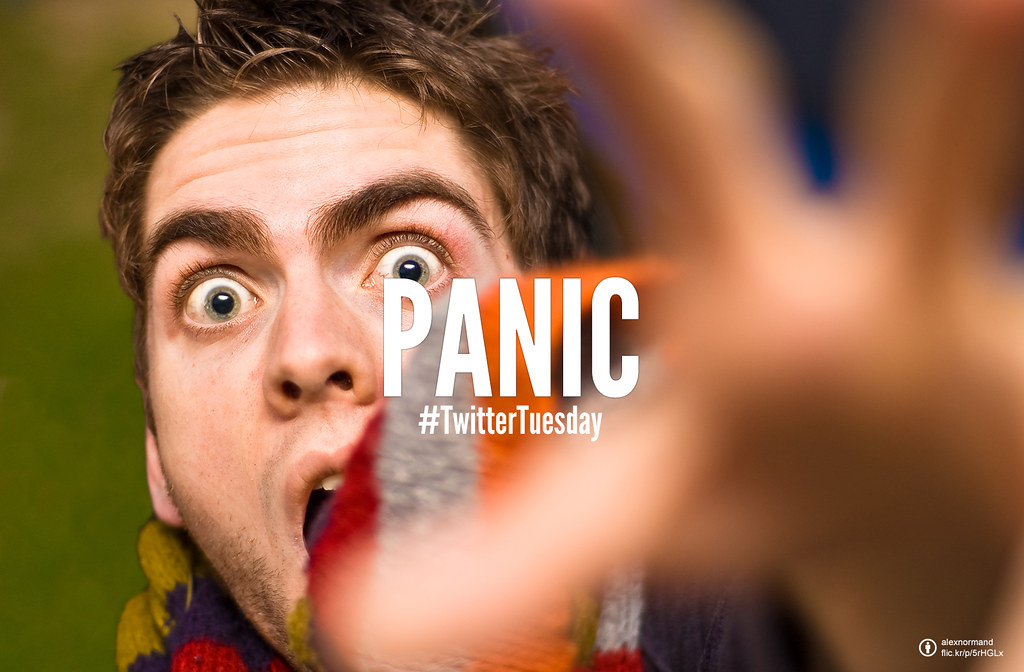 #TwitterTuesday: Panic