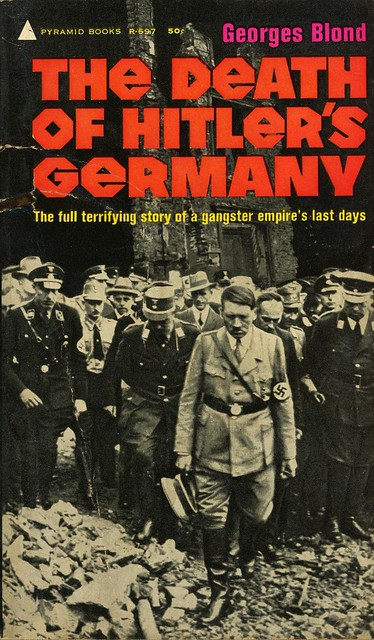 Pyramid Books R-697 - Georges Blond - The Death of Hitler's Germany