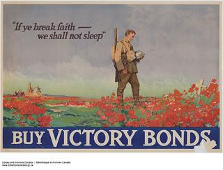 """""""If Ye Break Faith—We Shall Not Sleep,"""" Buy Victory Bonds / « Pour que la terre leur soit légère », souscrivons à l'emprunt de la Victoire"""
