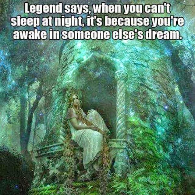 Are you awake in someone else's dream? 💞💞💞 Susanangel c