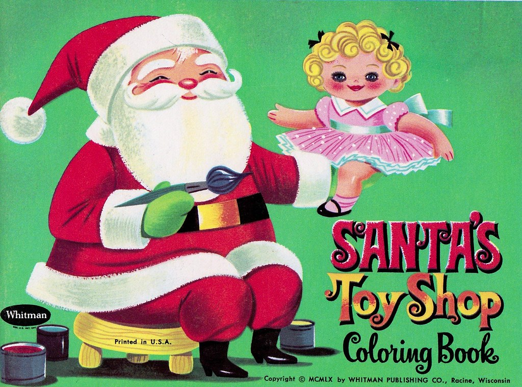 Vintage Whitman Santa's Toy Shop Coloring Book - 1960 | Flickr