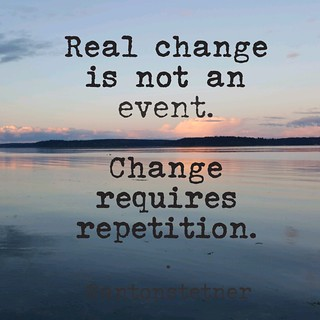Real change is not an event.    Change requires repetition.  #quotes #mylife #life #success #productivity #growthhack #habits #change | by AntonStetner
