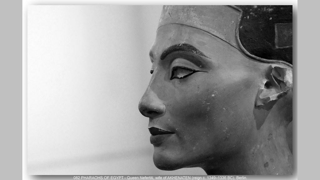 082 PHARAOHS OF EGYPT- Queen Nefertiti, wife of AKHENATEN … | Flickr