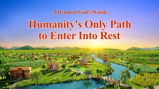 """""""Humanity's Only Path to Enter Into Rest"""""""