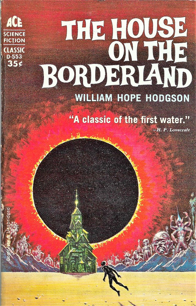 THE HOUSE ON THE BORDERLAND by William Hope Hodgson. Ace 1… | Flickr