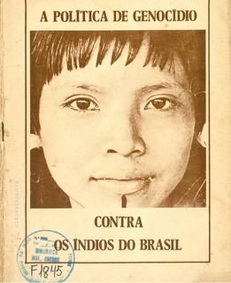 A Política de Genocídio Contra os Índios do Brasil | by Biblioteca Digital Curt Nimuendajú