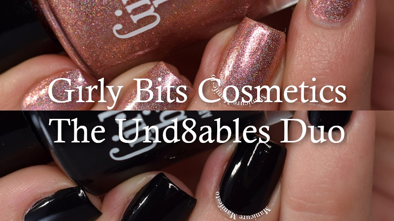 Girly Bits The Und8ables Duo