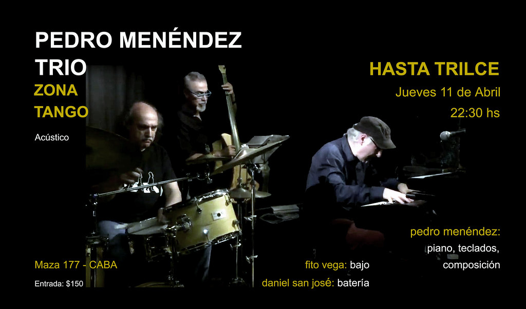 Pedro Menendez Trio @ Hasta Trilce 2019