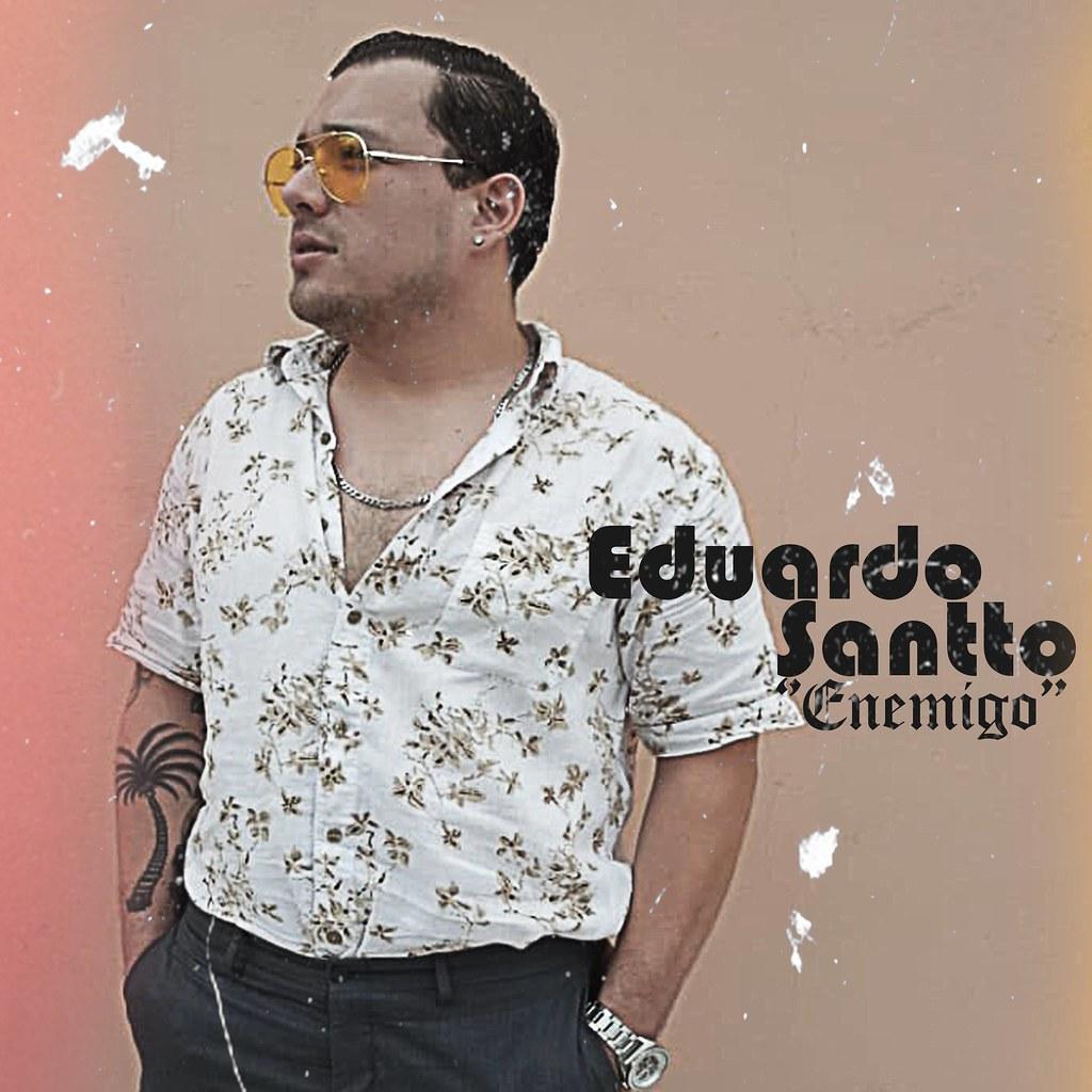 Eduardo Santto - Track - Enemigo