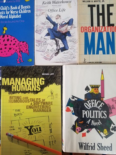 Office life, office politics, the organization man, managing humans, the bad child's book of beasts   by amaah