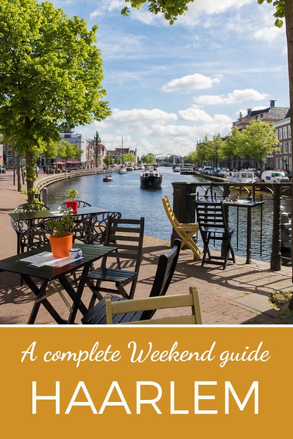 Weekend guide to Haarlem, The Netherlands | Your Dutch Guide