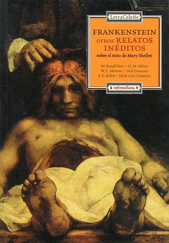 Frankenstein. Otros relatos inéditos sobre el mito de Mary Shelley | by ciudad imaginaria