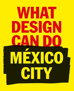 What Design Can Do, Mexico City, 2019 | by Eye magazine