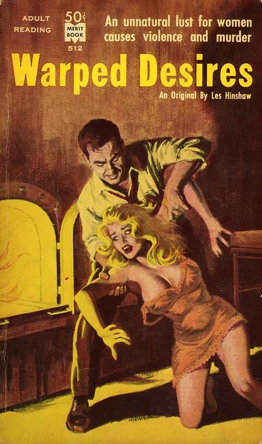 Merit Books 512 - Les Hinshaw - Warped Desires